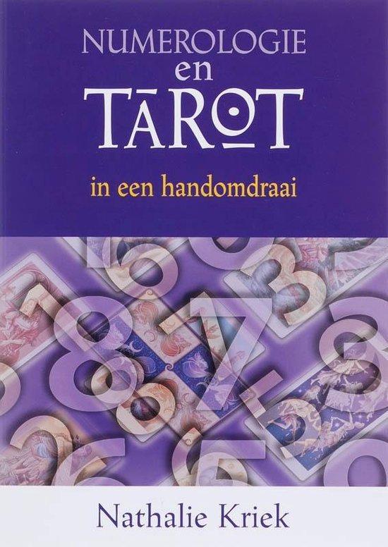 Numerologie en tarot in een handomdraai - N. Kriek |