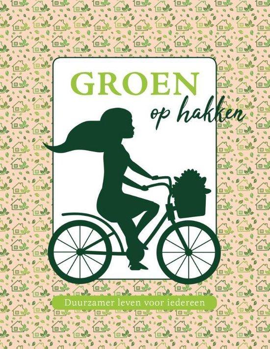 Boek cover Groen op hakken van Marjoke Knoop (Paperback)