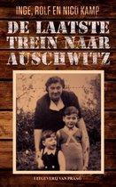 Boek cover De laatste trein naar Auschwitz van Inge Kamp