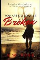You Are No Longer Broken