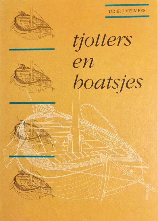 Tjotters en boatsjes - J. Vermeer   Fthsonline.com