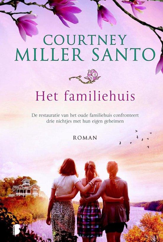 Het familiehuis - Courtney Miller Santo | Fthsonline.com