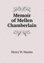 Memoir of Mellen Chamberlain