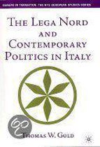 The Lega Nord and Contemporary Politics in Italy