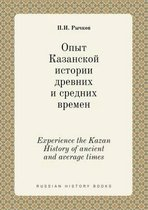 Experience the Kazan History of Ancient and Average Times