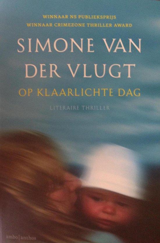 Op klaarlichte dag - Simone van der Vlugt |
