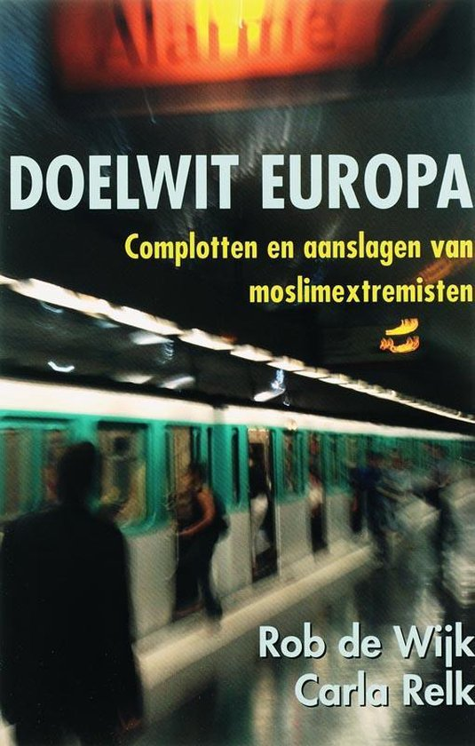 Boek cover Doelwit Europa van Rob de Wijk (Paperback)