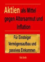 Aktien als Mittel gegen Altersarmut und Inflation