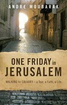 One Friday in Jerusalem