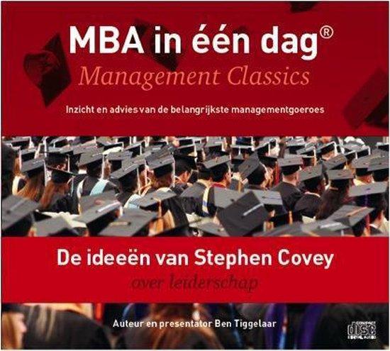 De ideeen van Stephen Covey over leiderschap - Ben Tiggelaar |