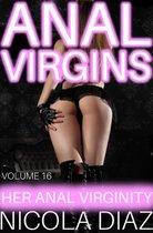 Anal Virgins - Her Anal Virginity Volume 16