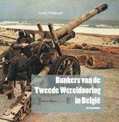 Boek cover Bunkers van de Tweede Wereldoorlog in België van Frank Philippart (Hardcover)