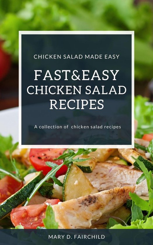 Fast And Easy Chicken Salad Recipes