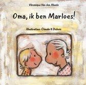 Oma, Ik Ben Marloes!
