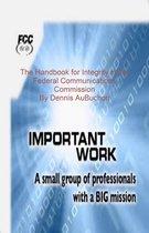 Boek cover The Handbok for Integrity in the Federal Communcation Commission van Dennis Aubuchon