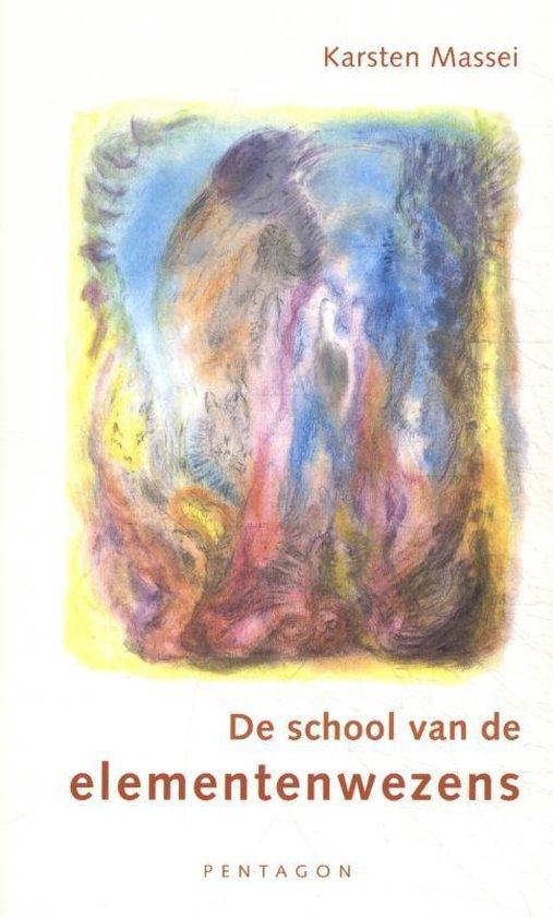 De school van de elementenwezens - Karsten Massei |