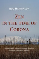 Zen in the Time of Corona