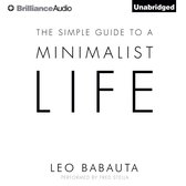 Simple Guide to a Minimalist Life, The