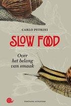 Slow Food. Over het belang van smaak