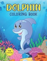 Dolphin Coloring Book for Toddlers