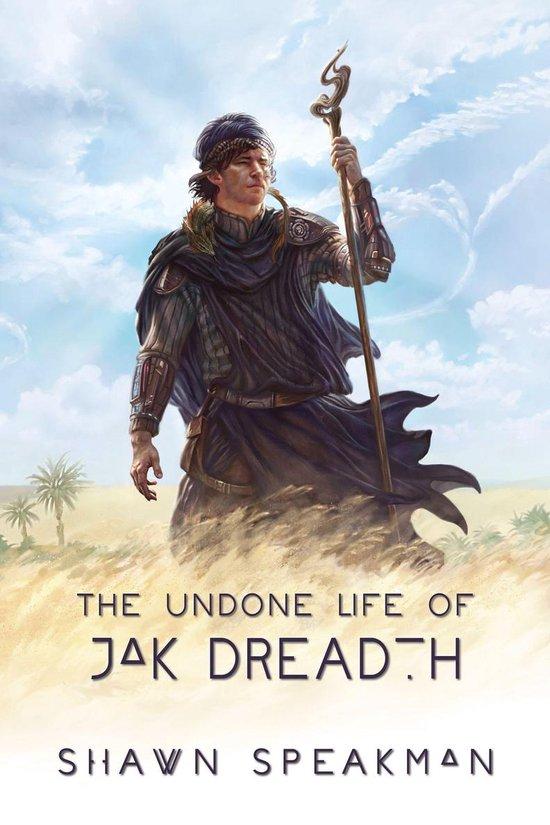 Boek cover The Undone Life of Jak Dreadth van Shawn Speakman (Onbekend)