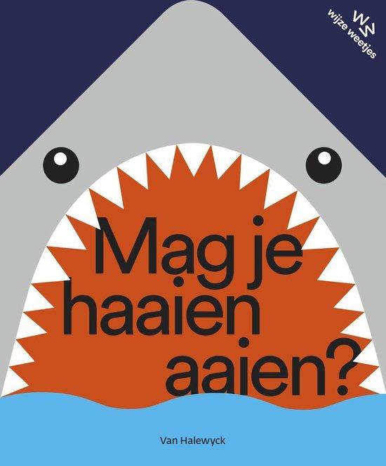 Mag je haaien aaien? - Katrijn de Wit | Readingchampions.org.uk
