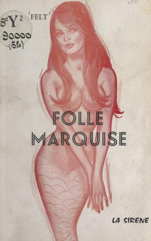 Folle marquise