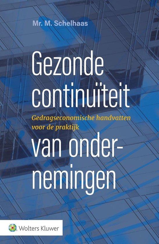 Gezonde continuïteit van ondernemingen - Marien Schelhaas |
