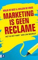 Marketing is geen reclame