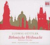 Ludwig Guttler:Bohmische Weihnacht/Bohemian Christ
