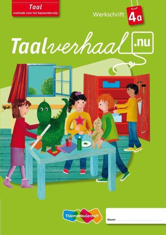Taalverhaal.nu Taal / A Groep 4 / deel Werkschrift - none |