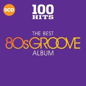 100 Hits - The Best 80S Groove Album