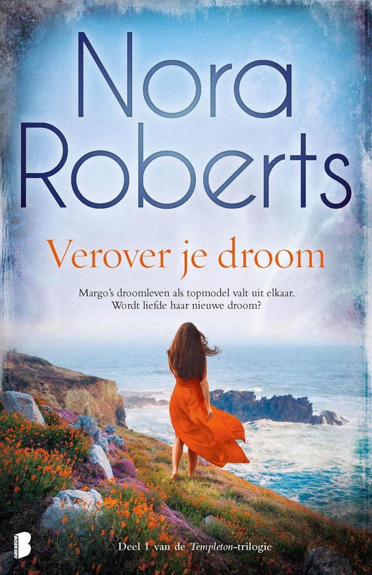 Templeton 1 - Verover je droom - Nora Roberts |