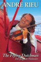 Andre Rieu - Flying Dutchman