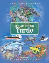 The Very Terrified Turtle