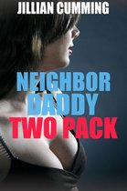Neighbor Daddy Two Pack
