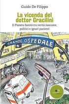 La vicenda del dottor Gracilini
