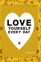 Love yourself every day yellow color with black text: lovely heart notebook