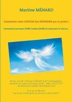Combattez votre cancer des poumons par la priere !