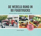 De wereld rond in 80 foodtrucks
