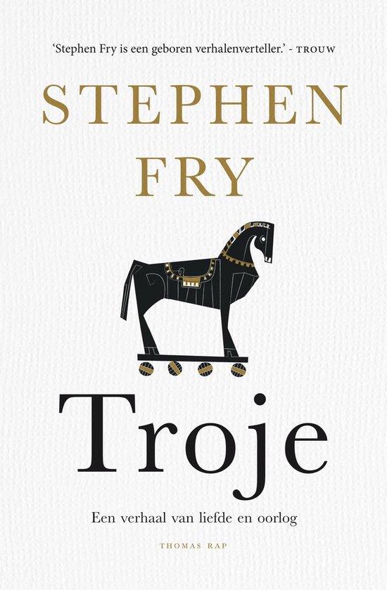 Boek cover Troje van Stephen Fry (Paperback)