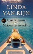 Last Minute & Vakantievrienden (2 in 1)