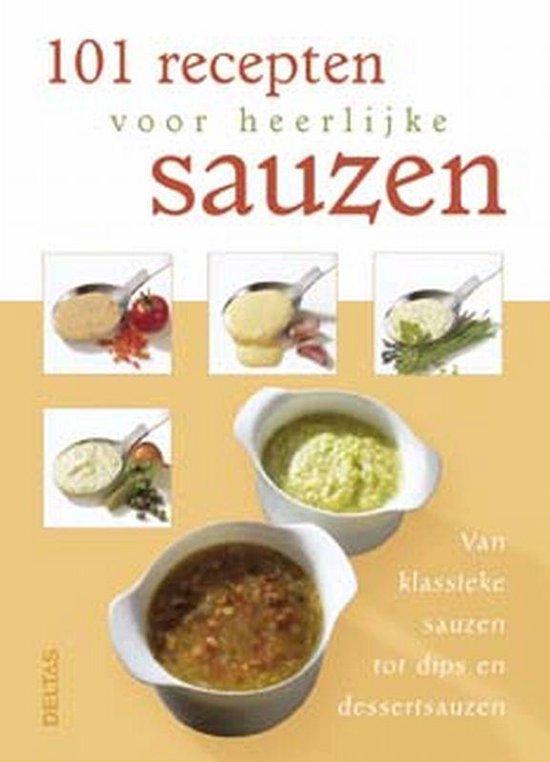 Cover van het boek '101 recepten voor heerlijke sauzen'