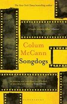 Boek cover Songdogs van Colum McCann