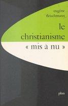 Le christianisme mis à nu : la critique juive du christianisme