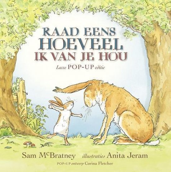 Boek cover Raad eens hoeveel ik van je hou van Sam McBratney (Hardcover)