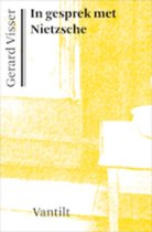 Boek cover In gesprek met Nietzsche van G. Visser