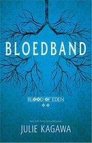 Blood of Eden 2 -   Bloedband