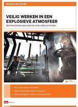 ArboInformatie 34 -  Gevaarlijke stoffen Veilig werken in een explosieve atmosfeer
