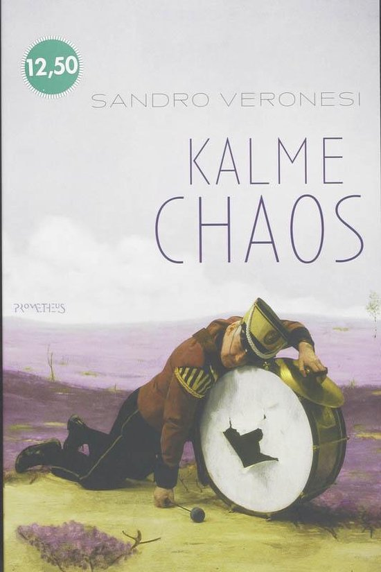 Boek cover Kalme chaos van Sandro Veronesi (Paperback)